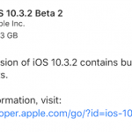 iOS10.3.2 beta2が開発者向けにリリース 正式版は5月中旬か